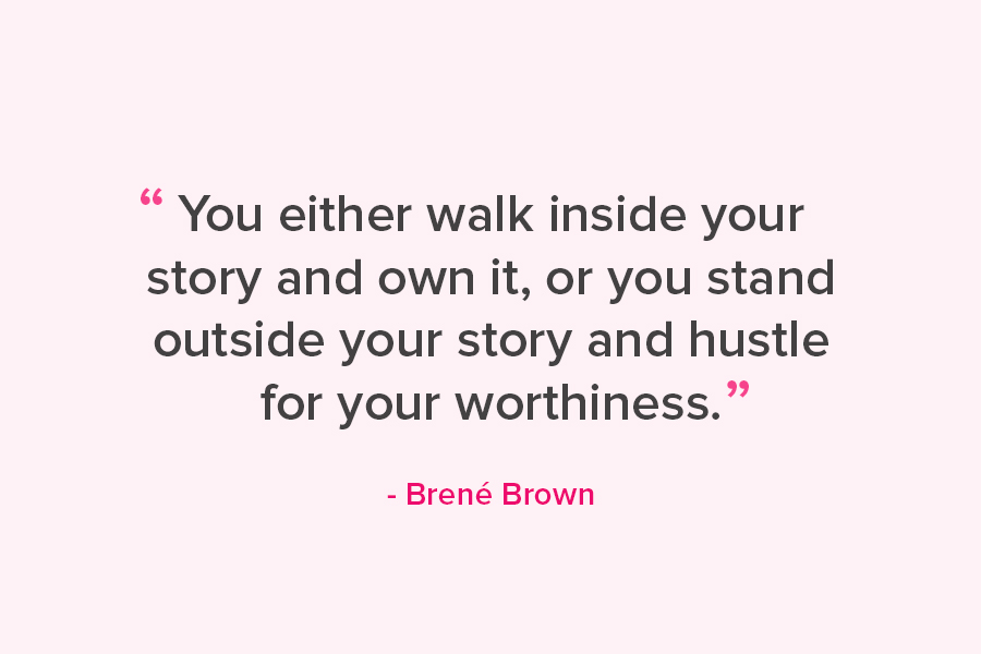 17 Badass Brené Brown Quotes That Will Inspire You To Lead