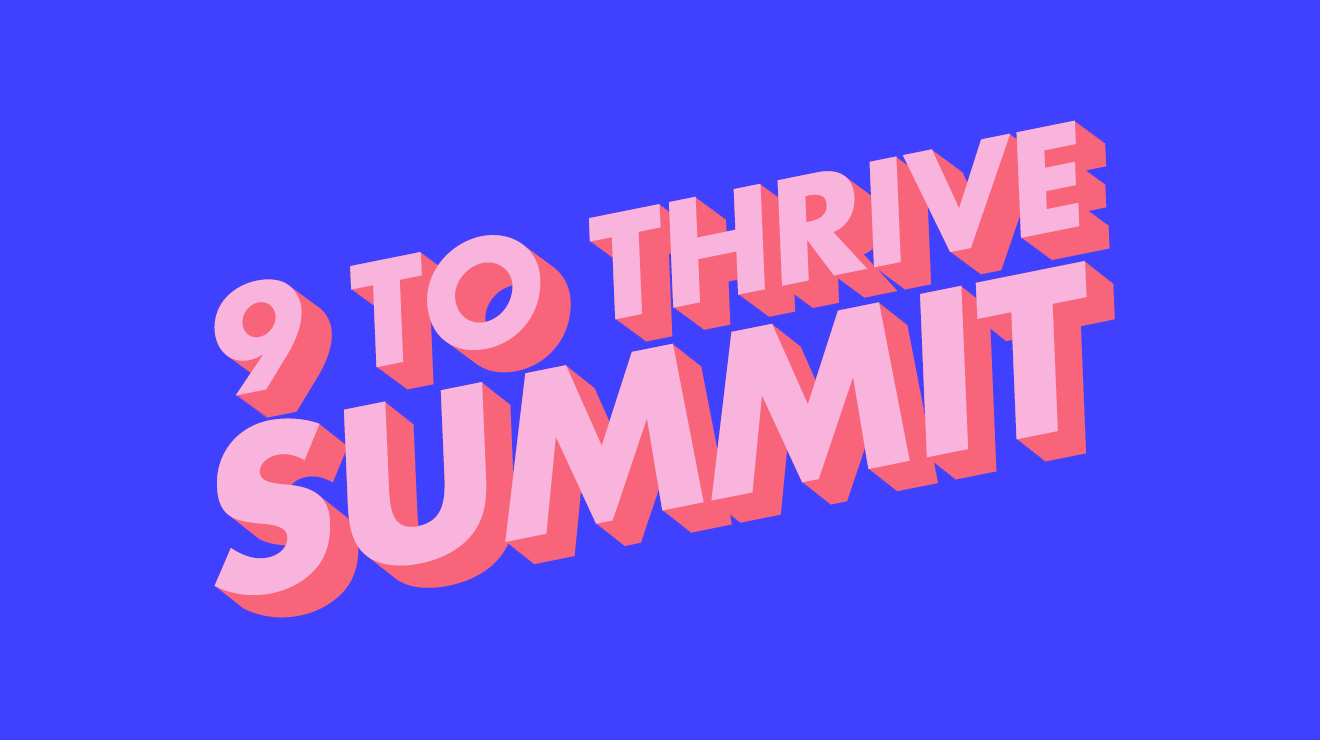 9 TO THRIVE SUMMIT MELBOURNE